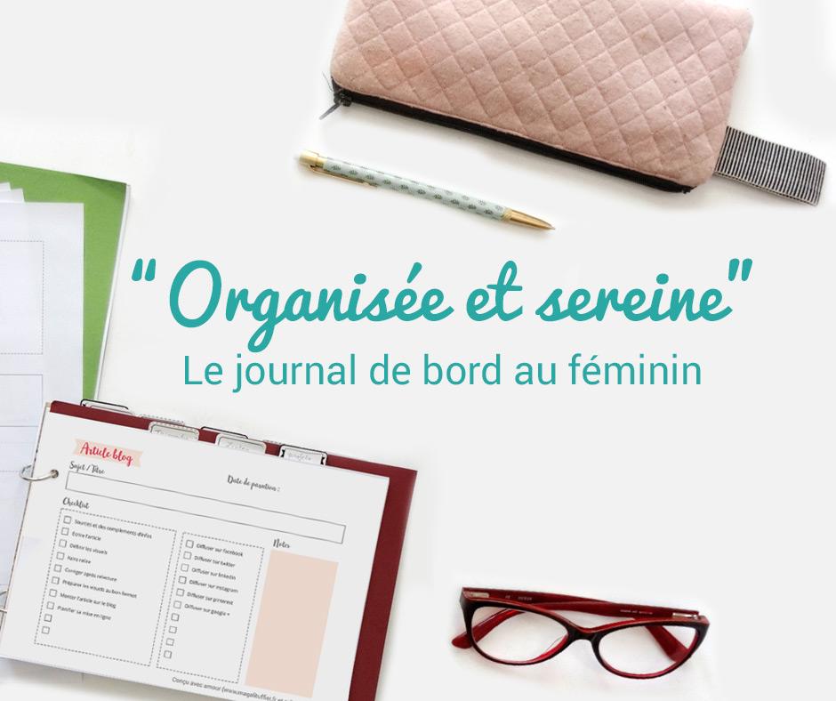 Organisée et sereine le journal de bord au féminin